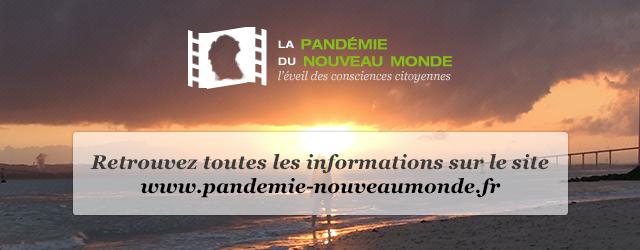 Retrouvez toutes les informations sur le site www.pandemie-nouveaumonde.fr